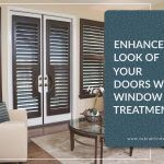 Enhance The Look of Your Doors With Window Treatments