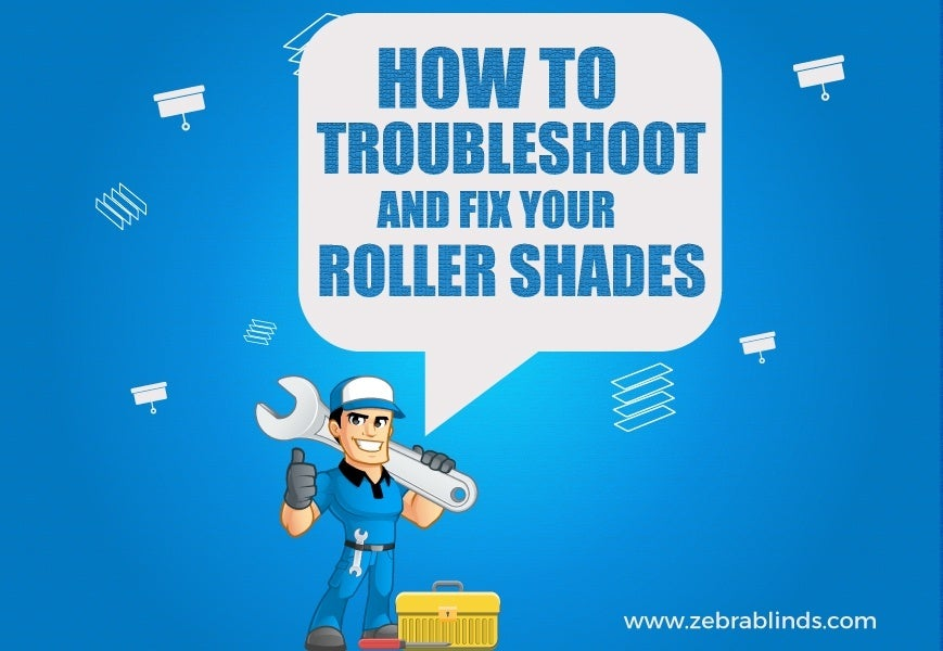 How To Fix Roller Shades
