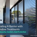 Creating A Barrier with Window Treatments For Security, Comfort, And Protection