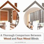 A Thorough Comparison Between Wood and Faux Wood Blinds