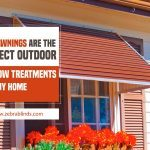 Why Awnings Are the Perfect Outdoor Window Treatments for Any Home
