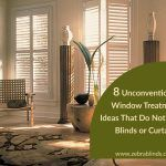8 Unconventional Window Treatment Ideas That Do Not Involve Blinds or Curtains