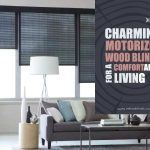 Charming Motorized Wood Blinds for a Comfortable Living