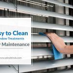 Easy To Clean Window Treatments: Easy Maintenance