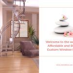 Welcome to the World of Affordable and Stylish Custom Window Blinds