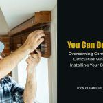 You Can Do It! Overcoming Common Difficulties When Installing Your Blinds