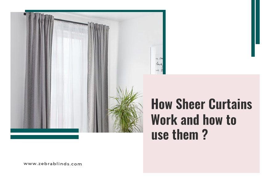 Window Blinds With Sheer Curtains