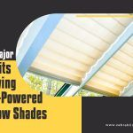 Some Major Benefits of Having Solar-Powered Window Shades