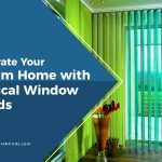 Decorate Your Dream Home with Vertical Window Blinds