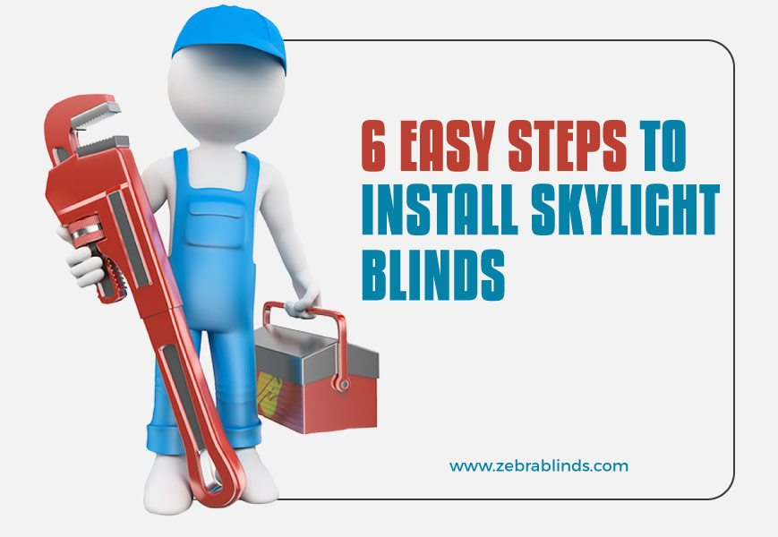 How To Install Skylight Blinds
