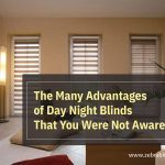 The Many Advantages of Day Night Blinds That You Were Not AwareOf