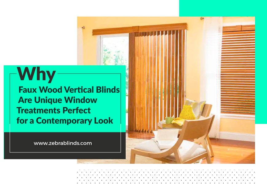 Why Faux Wood Vertical Blinds Are Perfect For A Contemporary Look