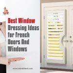 Best Window Dressing Ideas for French Doors And Windows