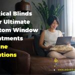 Vertical Blinds Your Ultimate Custom Window Treatments Online Solutions