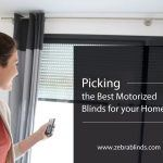 Picking the Best Motorized Blinds for Your Home