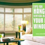 Tips for Hanging Vertical Blinds in Your Bay Windows