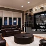Creating a Home Theater Atmosphere with Window Blinds