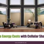 Save Energy Costs with Cellular Shades