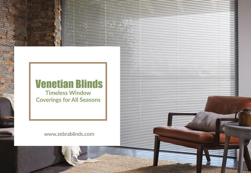 What are Venetian Blinds