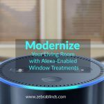 Modernize Your Living Room with Alexa-Enabled Window Treatments