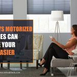 8 Ways Motorized Shades Can Make Your Life Easier