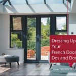 Dressing Up Your French Doors: Do's and Don't's