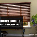 Beginner's Guide to: Wood Blinds vs. Faux Wood Blinds