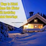 Best Ways to Shield Your Home this Winter with Insulating Window Coverings