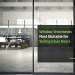 Window Treatments Most Suitable for Sliding Glass Doors