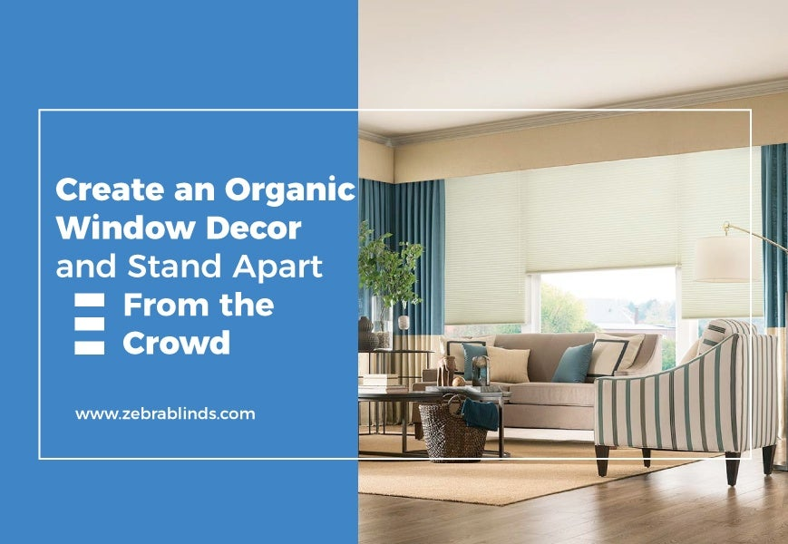 Organic Home Decor - Stand Apart From The Crowd