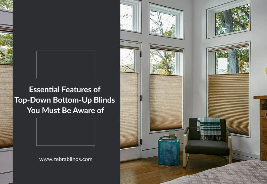 Top-down Bottom-up Blinds