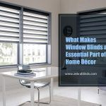 What Makes Window Blinds an Essential Part of Home Décor?