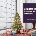 4 Holiday Decor Trends that Will Leave You Amazed