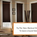 Try The New Blackout Shades To Savor a Sound Sleep