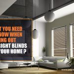 What You Need To Know When Picking Out The Right Blinds For Your Home