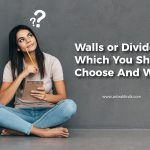 Walls or Dividers? Which You Should Choose And Why