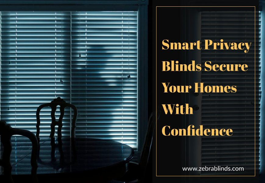 Privacy Blinds - Smart Blinds