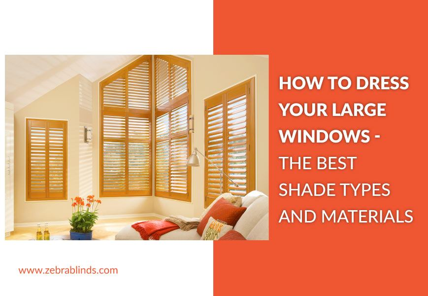 Blinds For Large Windows