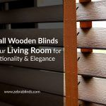 Install Wooden Blinds in Your Living Room for Functionality & Elegance