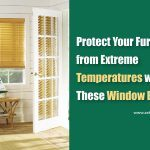 Protect Your Furniture from Extreme Temperatures with These Window Blinds