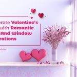 Celebrate Valentine's Day with Romantic Door And Window Decorations