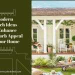 Modern Porch Ideas to Enhance The Curb Appeal of Your Home