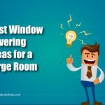 Best Window Covering Ideas for a Large Room