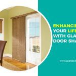 Enhancing Your Lifestyle with Glass Door Shades