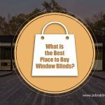 What is the Best Place to Buy Window Blinds?