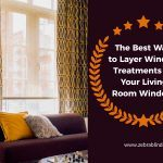 The Best Ways to Layer Window Treatments on Your Living Room Windows