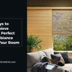 5 Ways to Achieve the Perfect Ambiance in Your Room