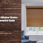 Wooden Window Shades – A Complete Guide