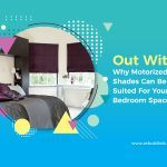 Why Motorized Blackout Shades can be Best Suited for Your Cozy Bedroom Spaces?