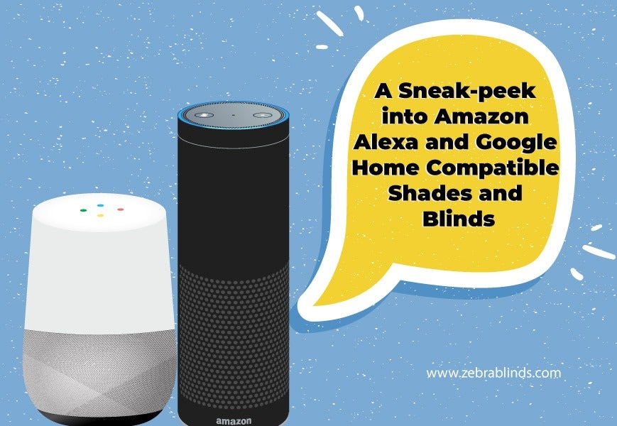 Amazon Alexa and Google Home-Compatible Shades and Blinds